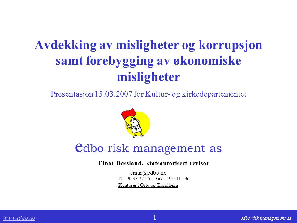 edbo risk management as Einar Døssland, statsautorisert revisor