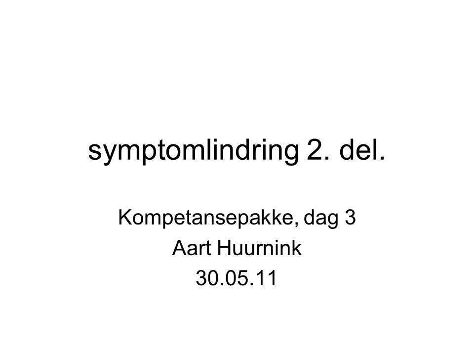 Kompetansepakke, dag 3 Aart Huurnink 30.05.11