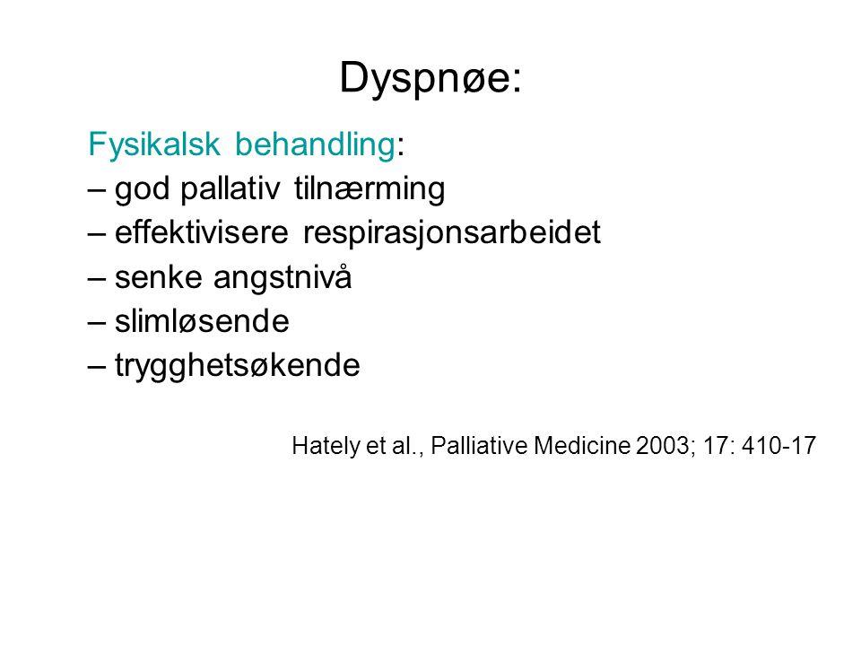 Dyspnøe: Fysikalsk behandling: god pallativ tilnærming