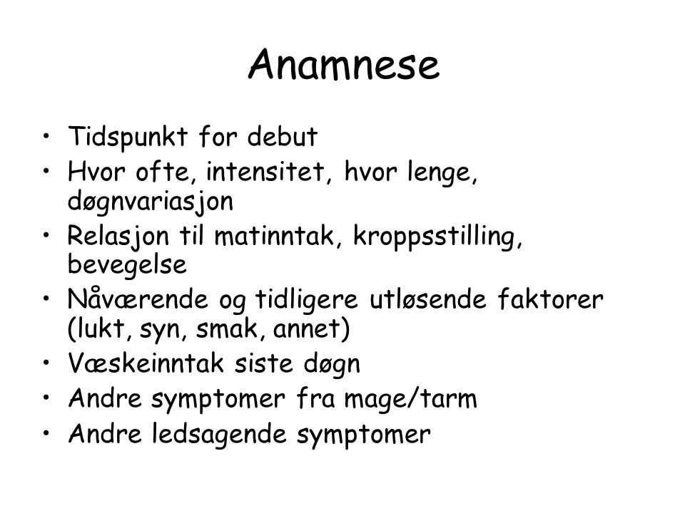 Anamnese Tidspunkt for debut