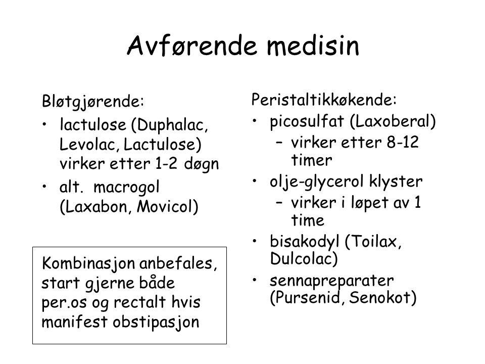 Avførende medisin Bløtgjørende: