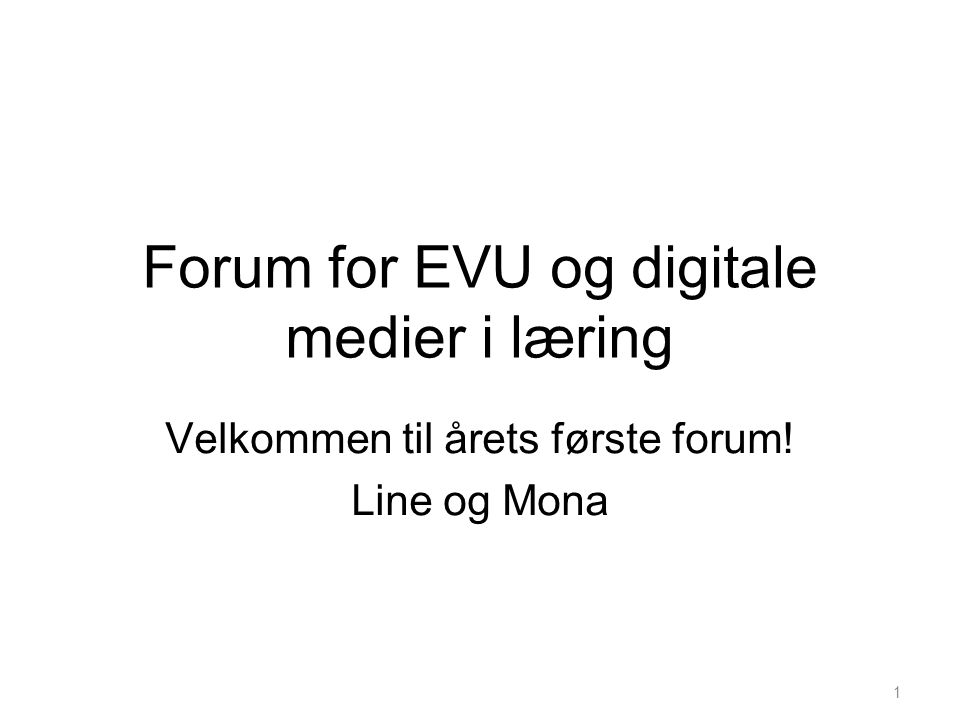 Forum for EVU og digitale medier i læring