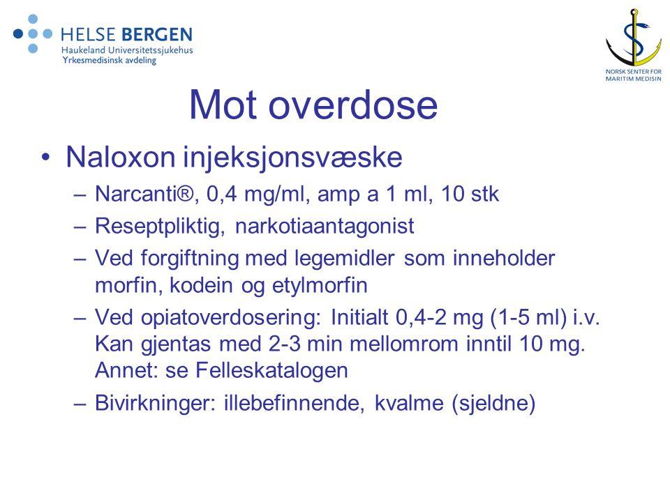 Mot overdose Naloxon injeksjonsvæske