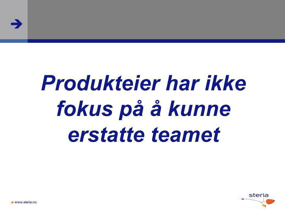 Produkteier har ikke fokus på å kunne erstatte teamet