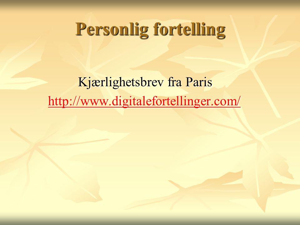 Personlig fortelling Kjærlighetsbrev fra Paris