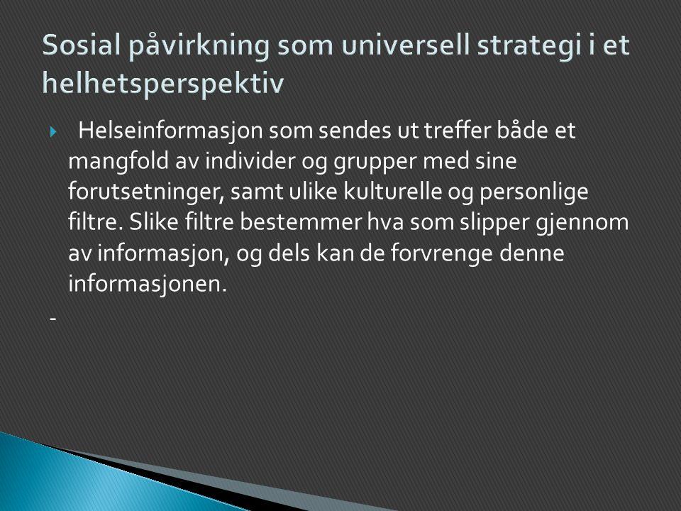 Sosial påvirkning som universell strategi i et helhetsperspektiv