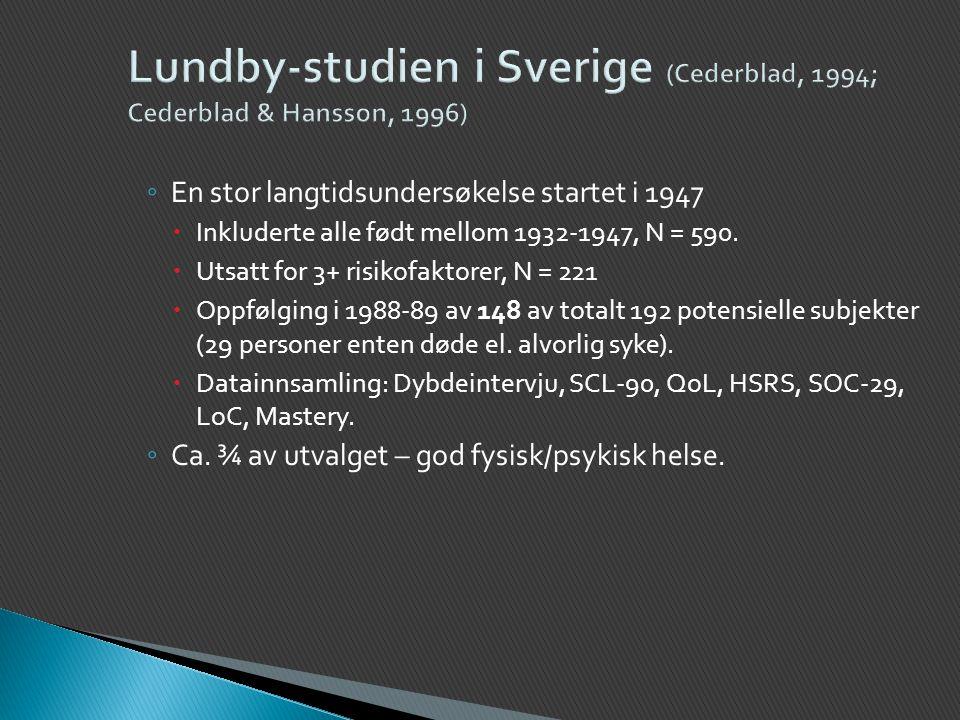Lundby-studien i Sverige (Cederblad, 1994; Cederblad & Hansson, 1996)