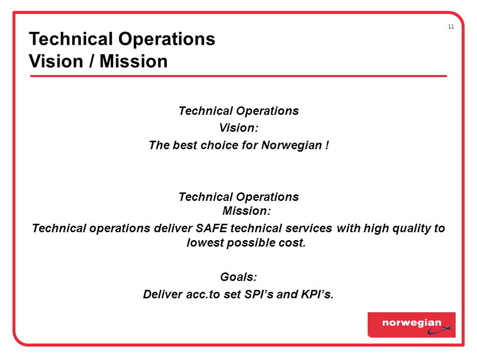 Technical Operations Vision / Mission