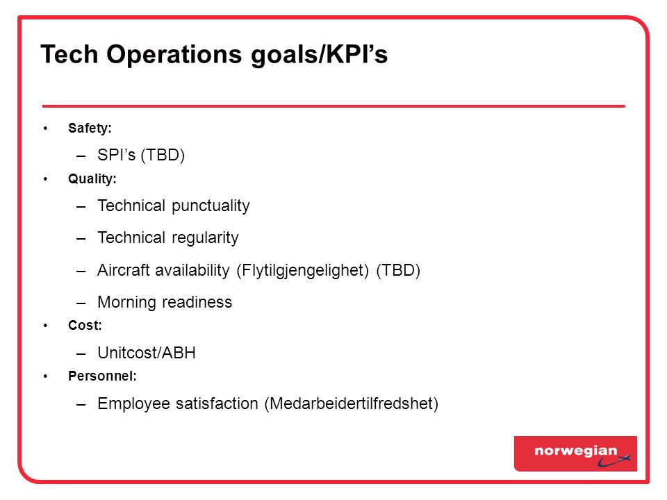 Tech Operations goals/KPI's
