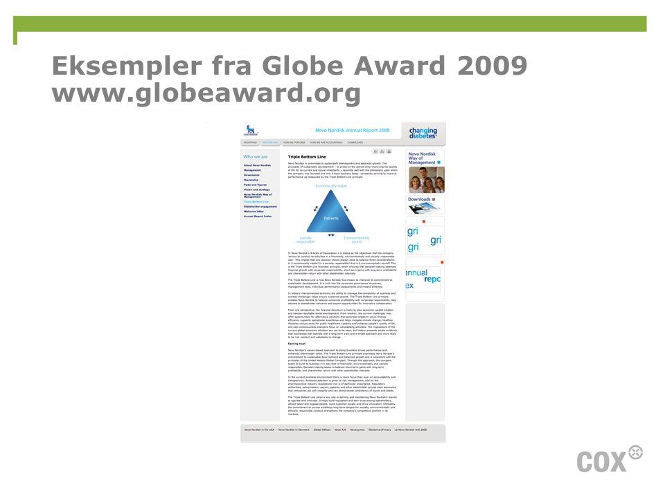 Eksempler fra Globe Award 2009 www.globeaward.org