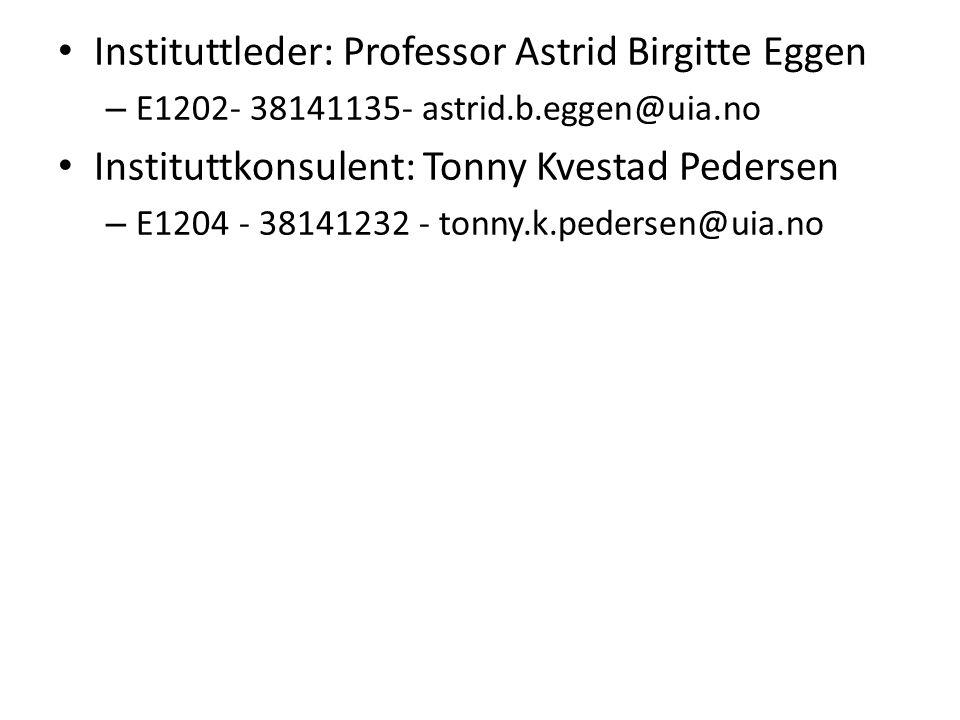 Instituttleder: Professor Astrid Birgitte Eggen