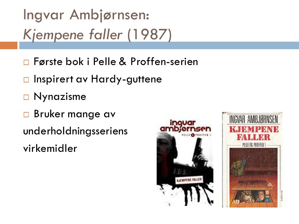 Ingvar Ambjørnsen: Kjempene faller (1987)