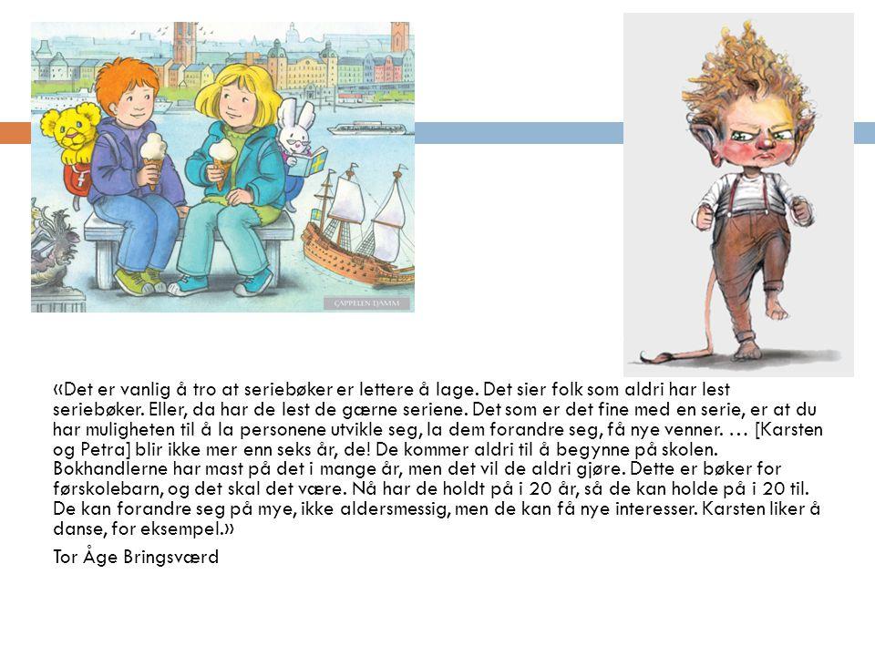 «Det er vanlig å tro at seriebøker er lettere å lage
