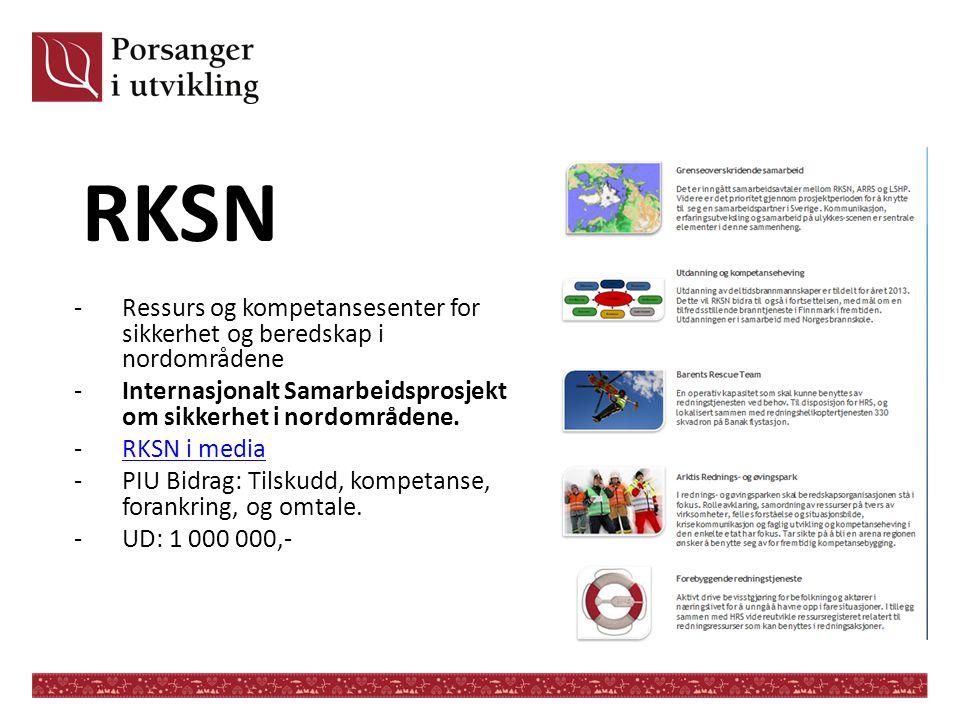 RKSN Ressurs og kompetansesenter for sikkerhet og beredskap i nordområdene. Internasjonalt Samarbeidsprosjekt om sikkerhet i nordområdene.