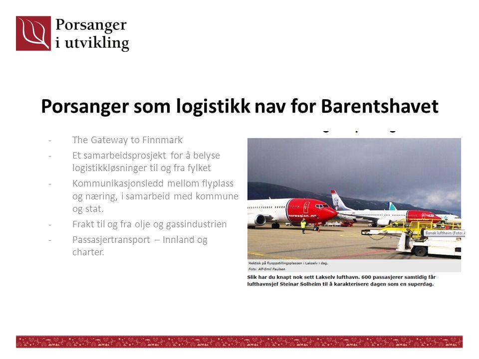Porsanger som logistikk nav for Barentshavet