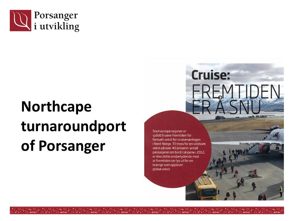 Northcape turnaroundport of Porsanger