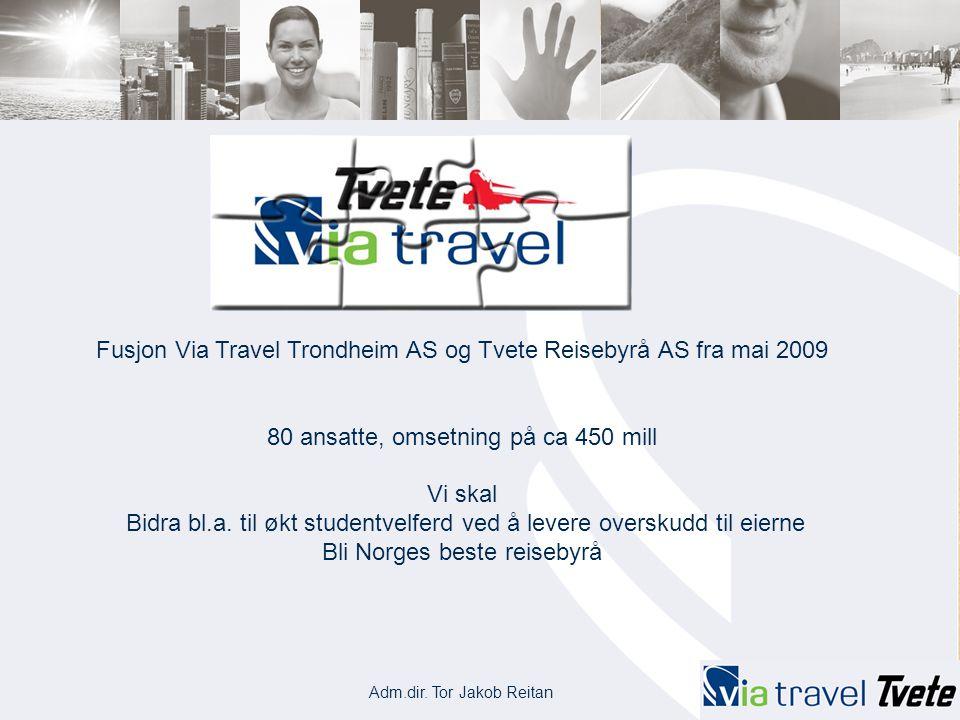 Fusjon Via Travel Trondheim AS og Tvete Reisebyrå AS fra mai 2009