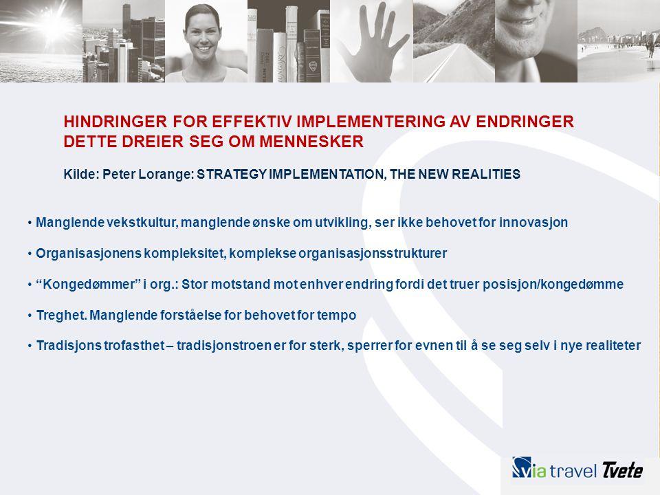 HINDRINGER FOR EFFEKTIV IMPLEMENTERING AV ENDRINGER