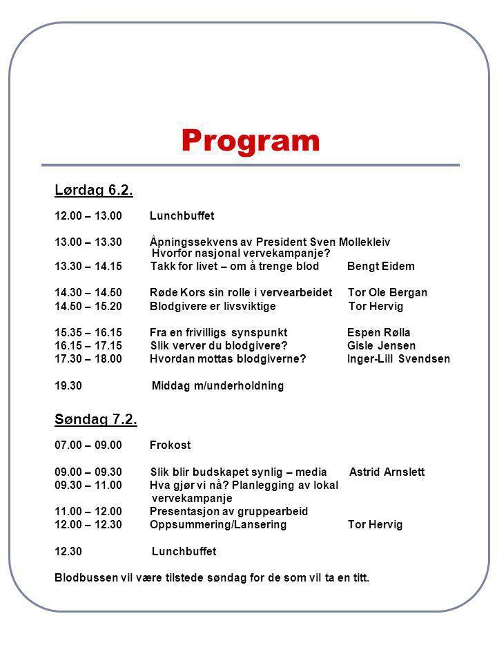 Program Lørdag 6.2. Søndag 7.2. 12.00 – 13.00 Lunchbuffet