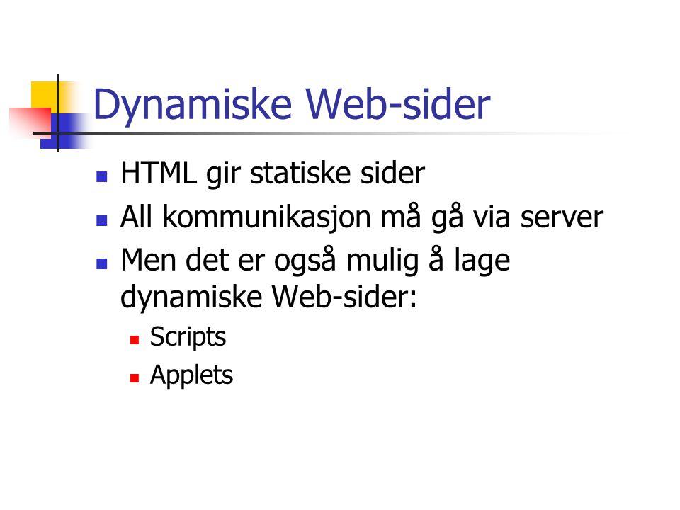 Dynamiske Web-sider HTML gir statiske sider