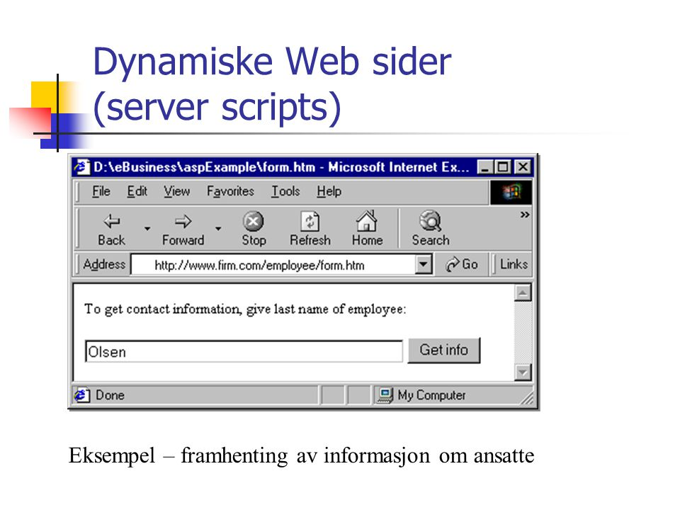 Dynamiske Web sider (server scripts)