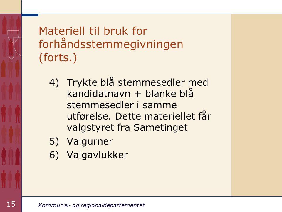 Materiell til bruk for forhåndsstemmegivningen (forts.)