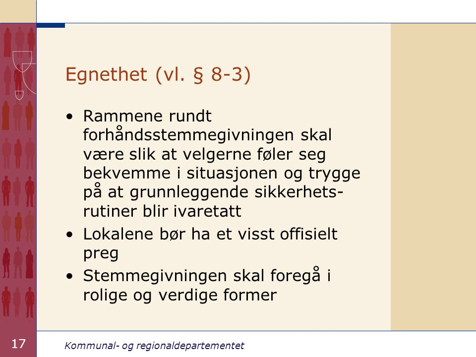Egnethet (vl. § 8-3)