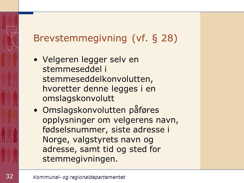 Brevstemmegivning (vf. § 28)