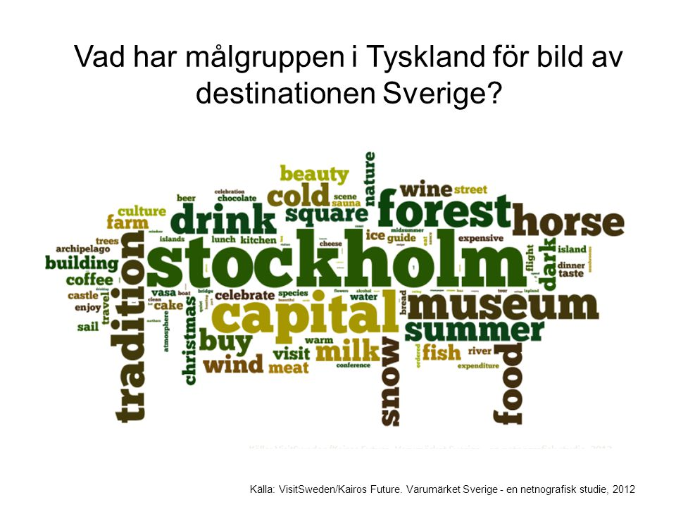 Vad har målgruppen i Tyskland för bild av destinationen Sverige