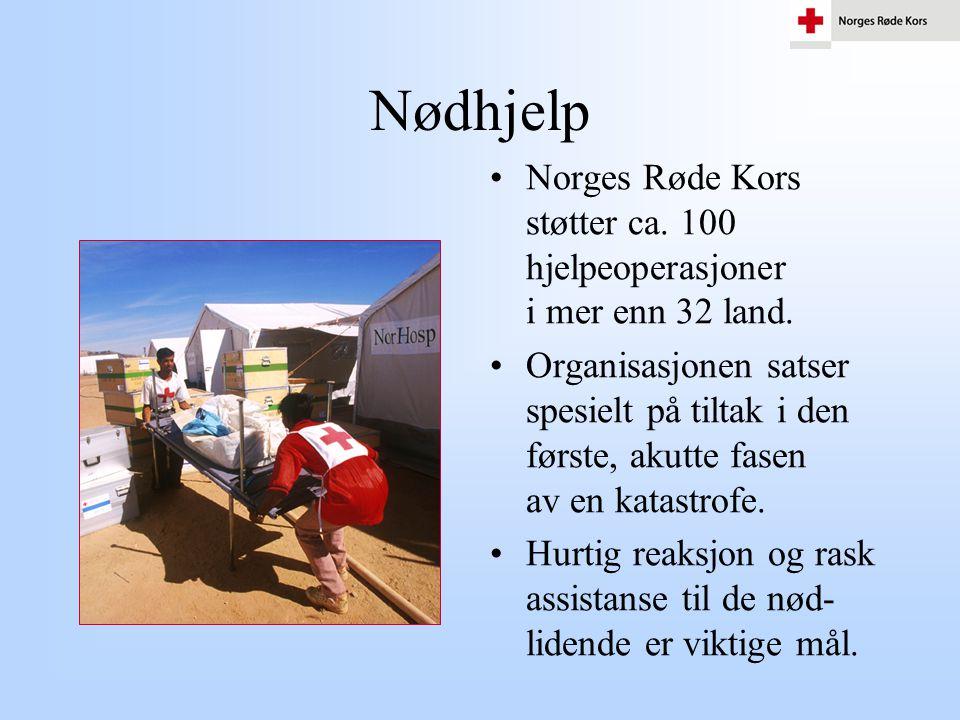 Nødhjelp Norges Røde Kors støtter ca. 100 hjelpeoperasjoner i mer enn 32 land.