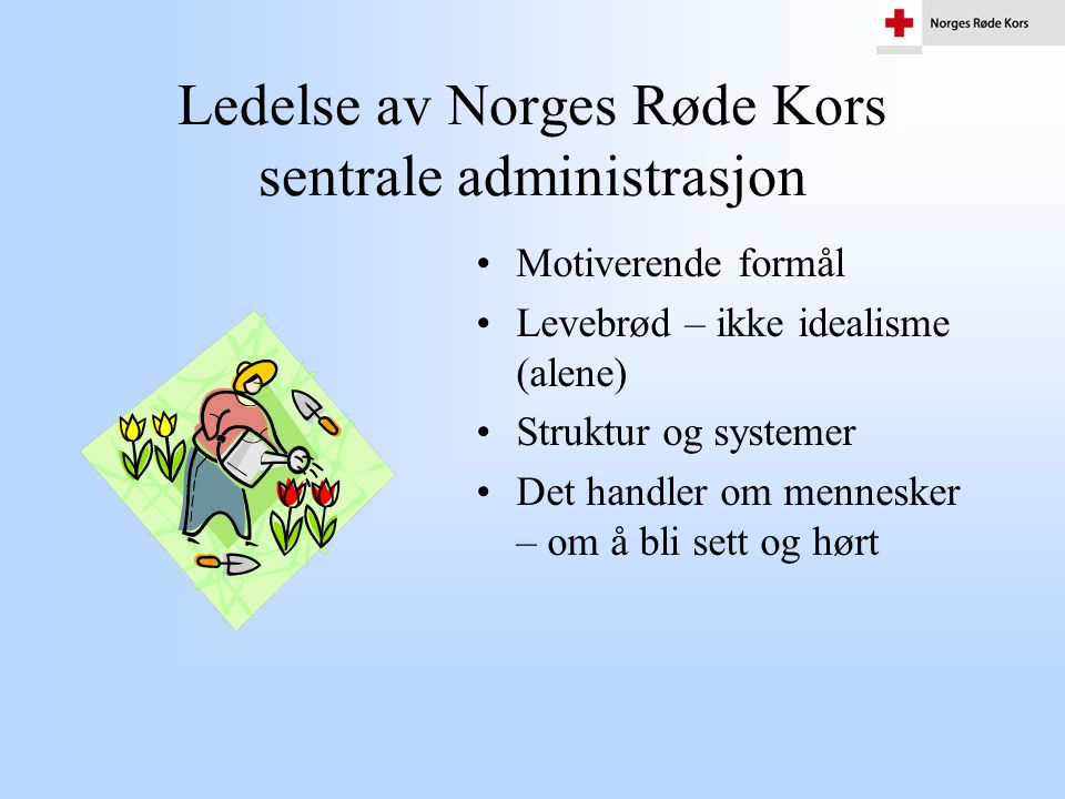 Ledelse av Norges Røde Kors sentrale administrasjon