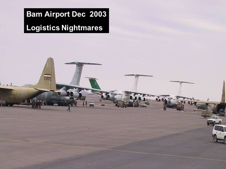 Bam Airport Dec 2003 Logistics Nightmares
