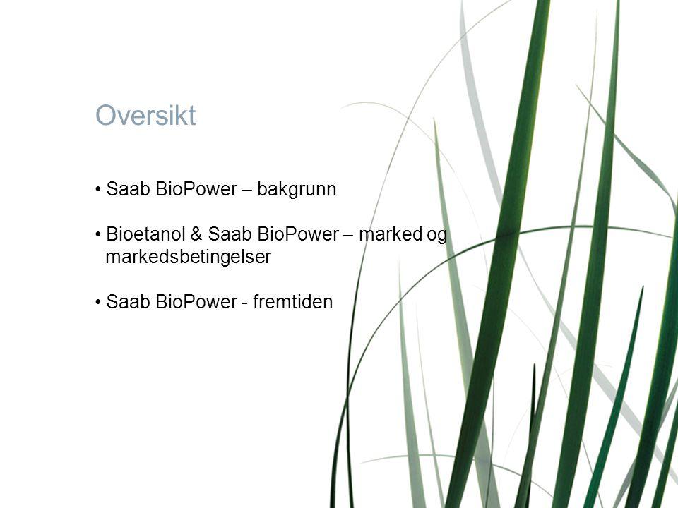 Oversikt Saab BioPower – bakgrunn