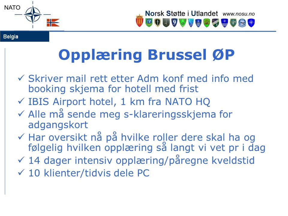 Opplæring Brussel ØP Skriver mail rett etter Adm konf med info med booking skjema for hotell med frist.