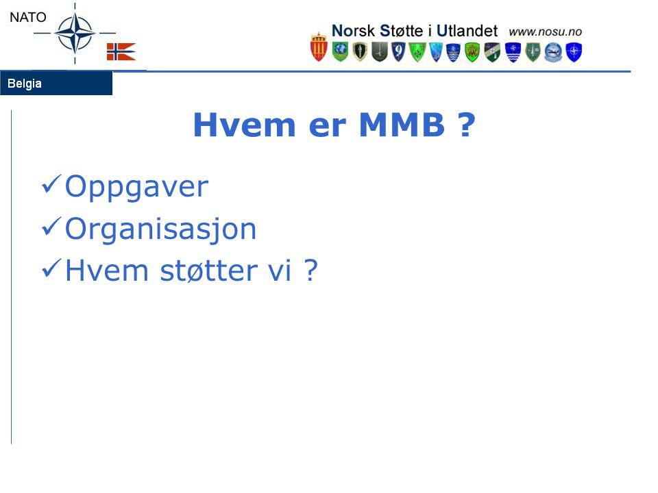 Hvem er MMB Oppgaver Organisasjon Hvem støtter vi