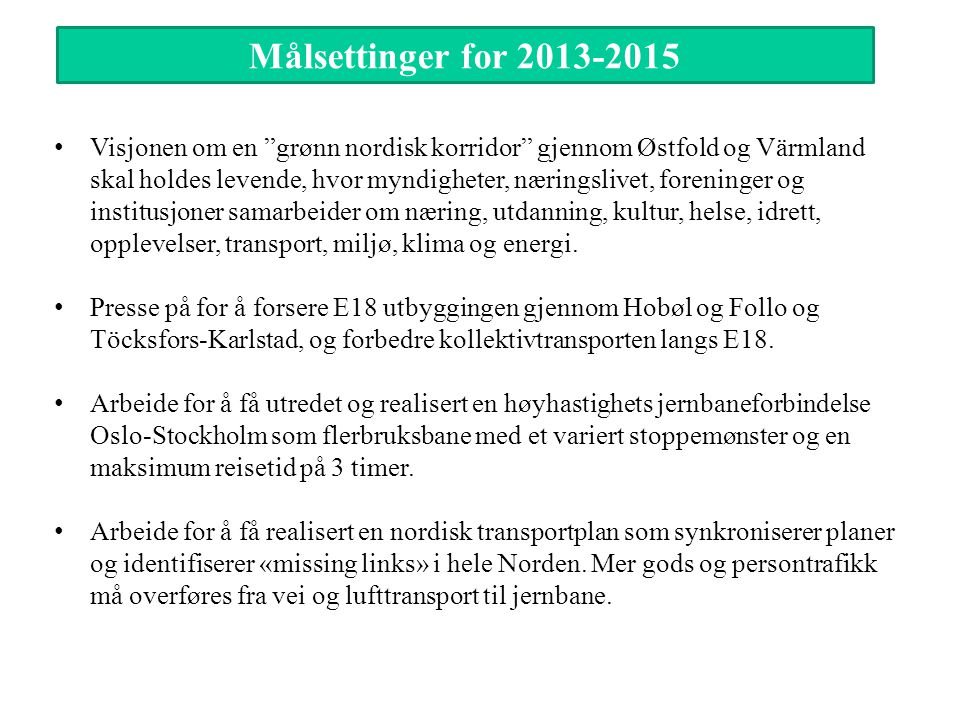 Målsettinger for 2013-2015