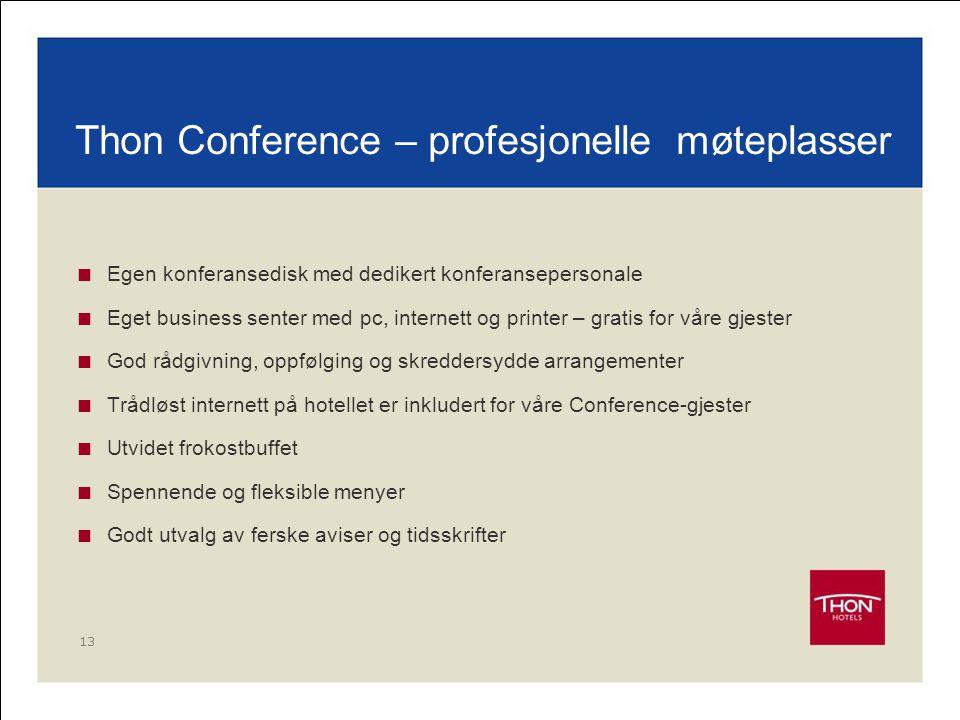 Thon Conference – profesjonelle møteplasser
