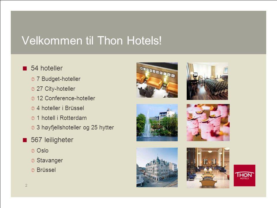 Velkommen til Thon Hotels!