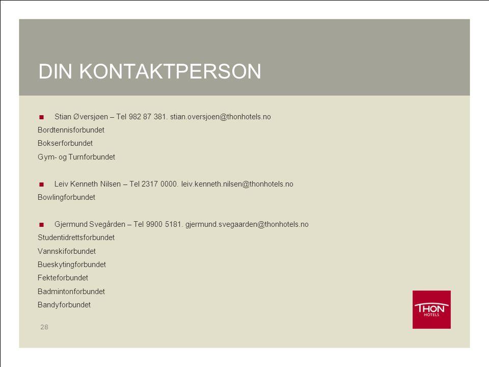 DIN KONTAKTPERSON Stian Øversjøen – Tel 982 87 381. stian.oversjoen@thonhotels.no. Bordtennisforbundet.