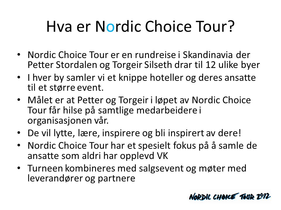 Hva er Nordic Choice Tour