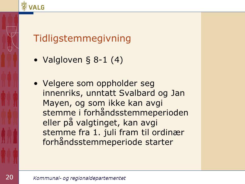 Tidligstemmegivning Valgloven § 8-1 (4)