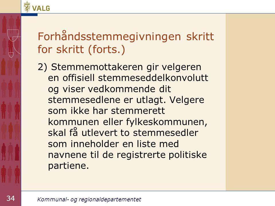 Forhåndsstemmegivningen skritt for skritt (forts.)