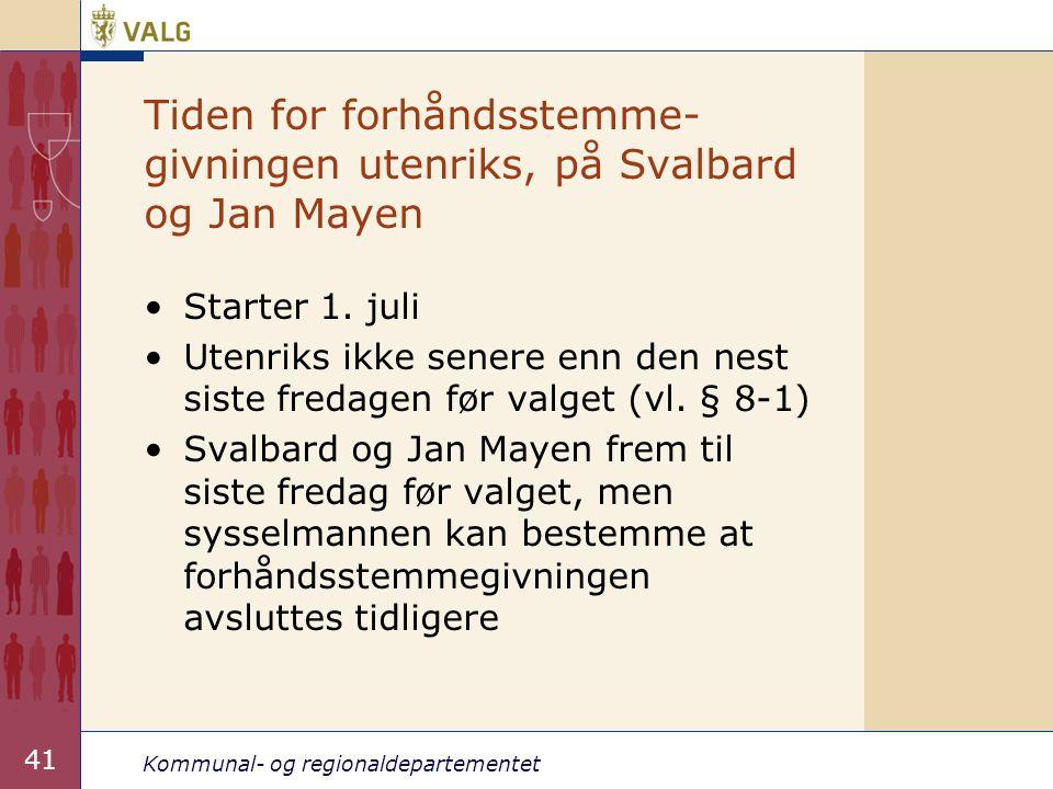 Tiden for forhåndsstemme-givningen utenriks, på Svalbard og Jan Mayen