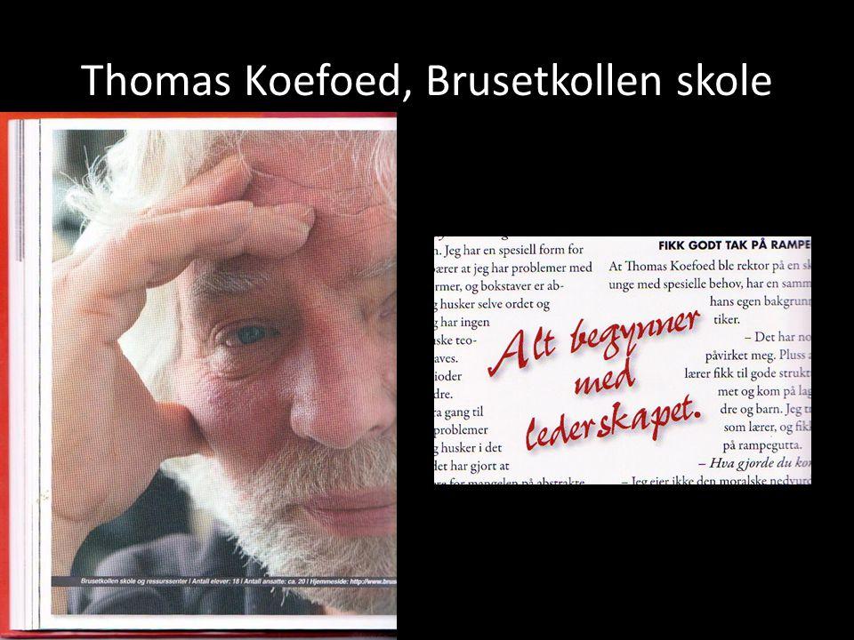 Thomas Koefoed, Brusetkollen skole