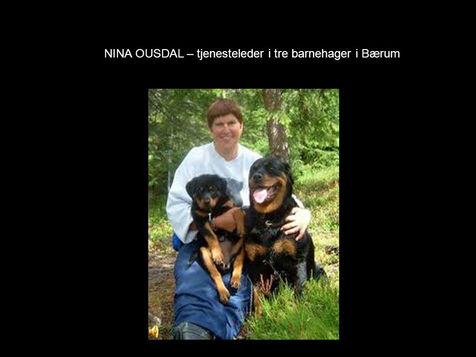 NINA OUSDAL – tjenesteleder i tre barnehager i Bærum