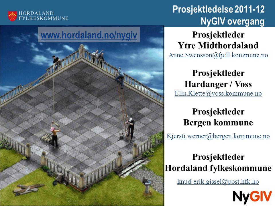 Prosjektledelse 2011-12 NyGIV overgang