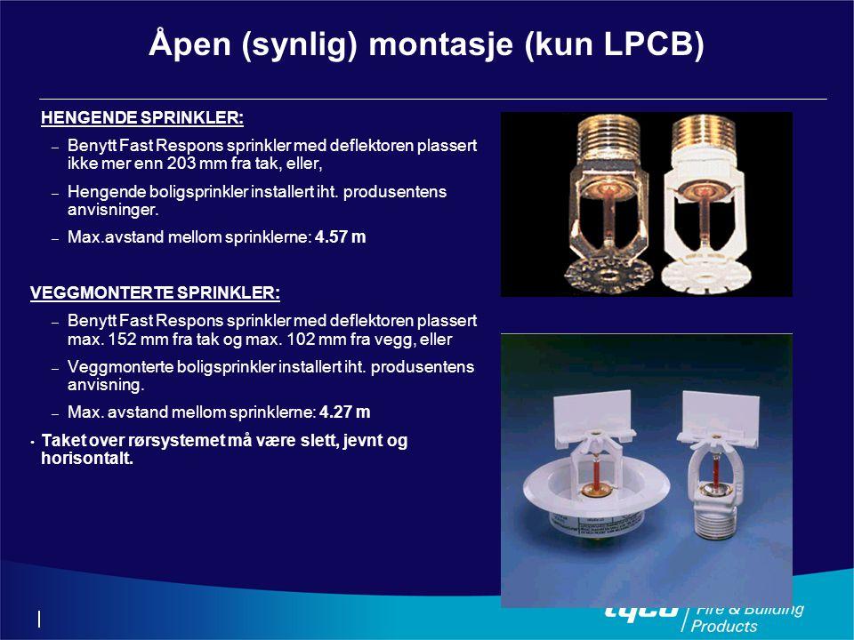 Åpen (synlig) montasje (kun LPCB)