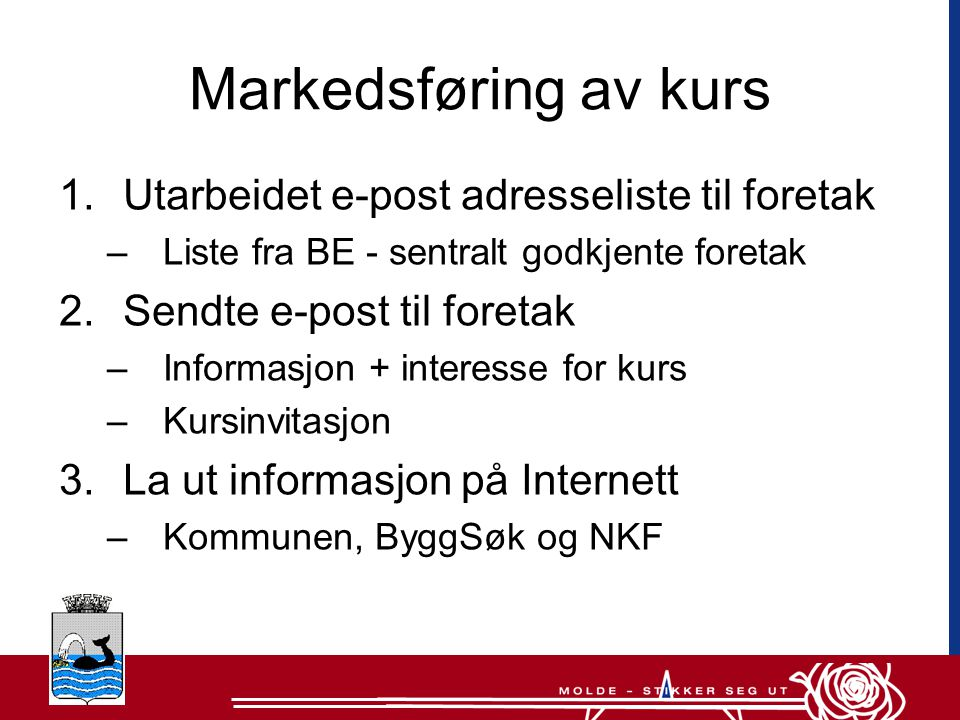 Markedsføring av kurs Utarbeidet e-post adresseliste til foretak