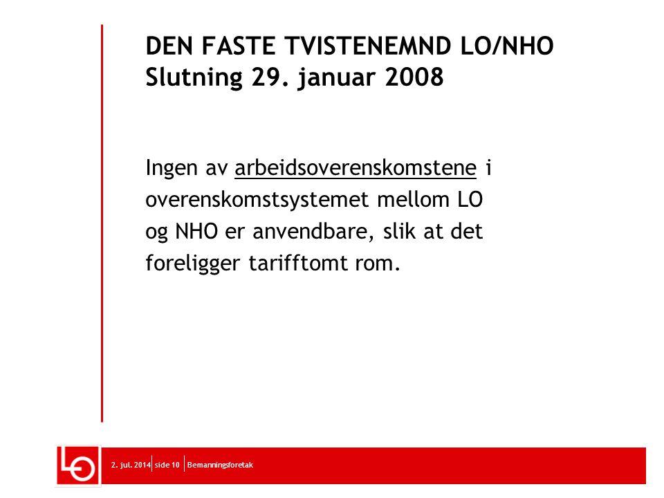 DEN FASTE TVISTENEMND LO/NHO Slutning 29. januar 2008