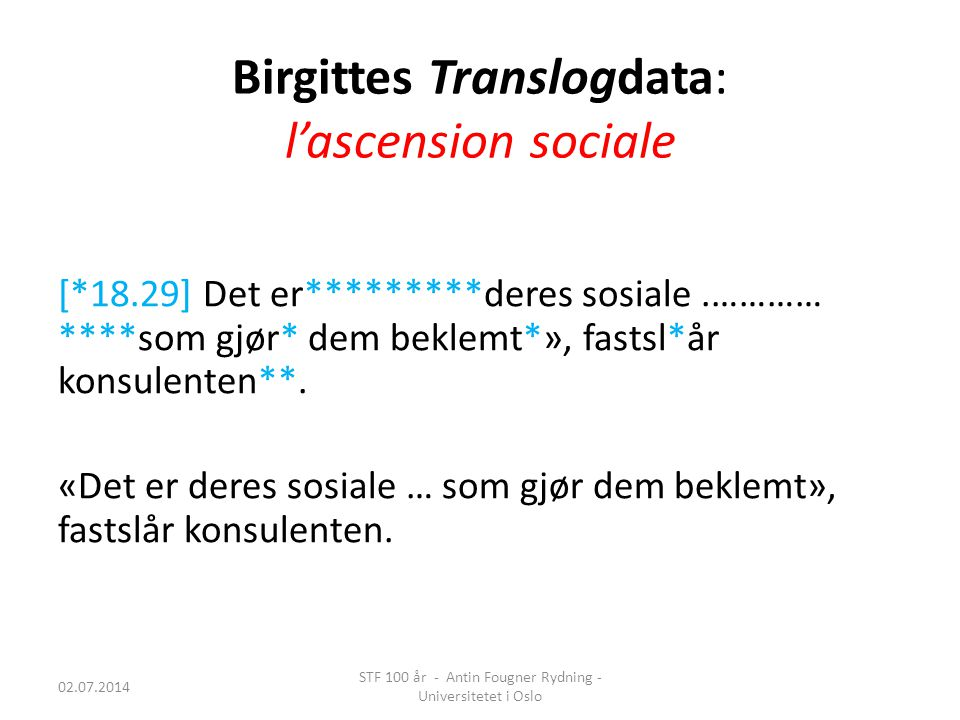 Birgittes Translogdata: l'ascension sociale